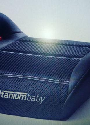 Бустер Titanium Baby 3-12 лет производитель Польша