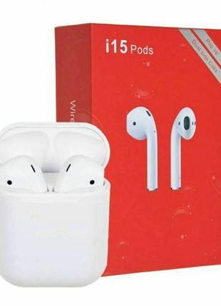 Беспроводные сенсорные наушники i15 TWS Airpods Bluetooth
