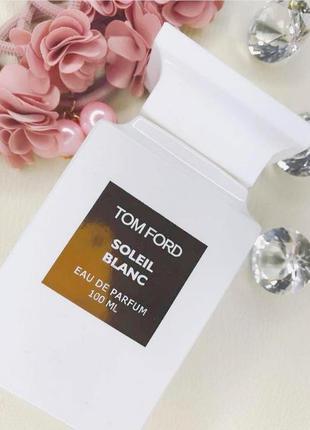 Soleil Blanc  Tom Ford_Оригинал Eau de Parfum 3 мл
