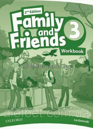 Family and friends Workbook 3