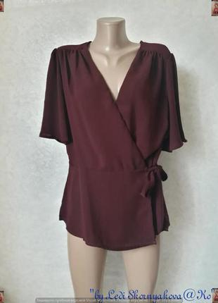 Новая фирменная new look блуза цвета бордо/марсала на запах, р...