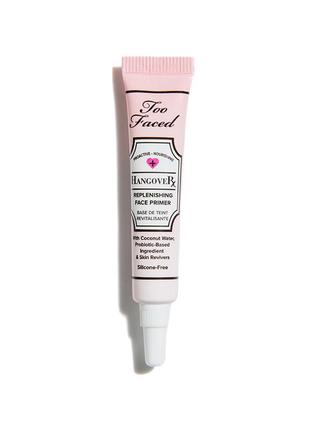 Too faced hangover replenishing face primer - праймер для лица