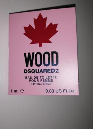 Dsquared2 wood pour femme туалетная вода пробник виалка