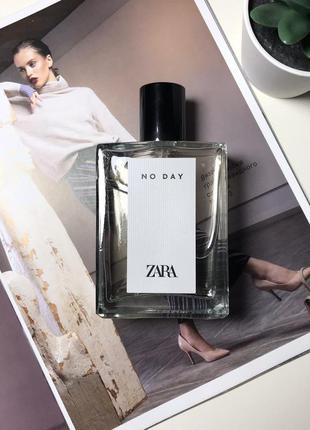 Zara no day  духи парфюмерия туалетная вода