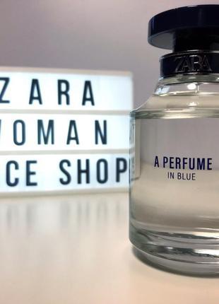 Zara a Perfume in blue духи парфюмерия туалетная вода