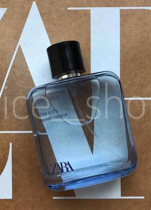 Zara grey soul  духи парфюмерия туалетная вода