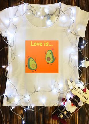 Женская футболка с принтом - пара авокадо love is…