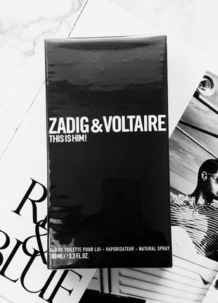 Zadig & voltaire this is him 100мл
