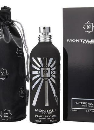 Montale Fantastic Oud.   Парфюмированная вода Унисекс