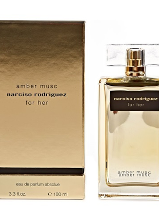Narciso Rodriguez Amber Musc For Her Absolue.  Женский парфюм