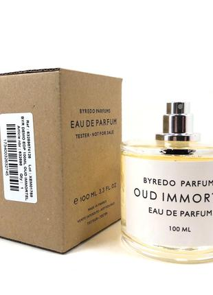 Byredo Oud Immortel EDP 100 . Teстер  унисекс