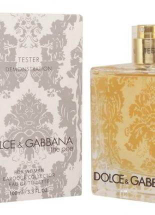 DOLCE & GABBANA The One Baroque Collector EDT 100 мл. Teстер