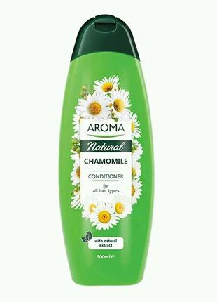 Кондиционер для волос Aroma с экстрактом ромашки 500 ml