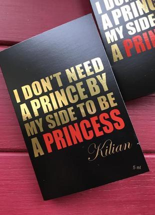 Kilian i don't need a prince by my side to be a princess миниа...