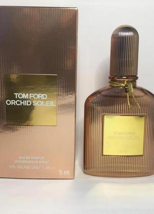 Tom Ford Orchid Soleil_Оригинал EDP_5 мл затест_Распив