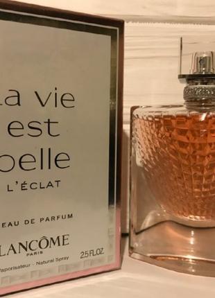 Шикарный lancome la vie est belle l'eclat l'eau de parfum