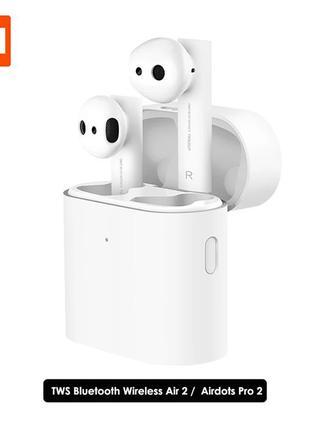 Наушники Xiaomi Mi Air2 Pro 2s Airdots гарнитура беспроводные a