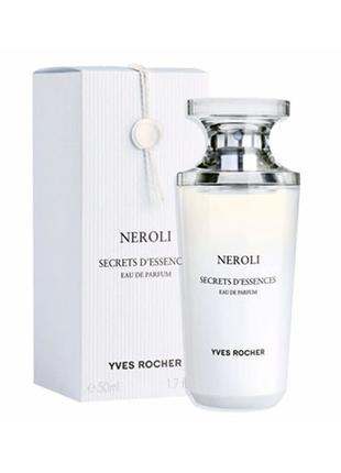 Парфюмированная вода Neroli,нероли,50мл,ив роше,франция,оригинал