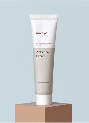 Manyo Factory AHA 5% Cream крем для проблемной кожи
