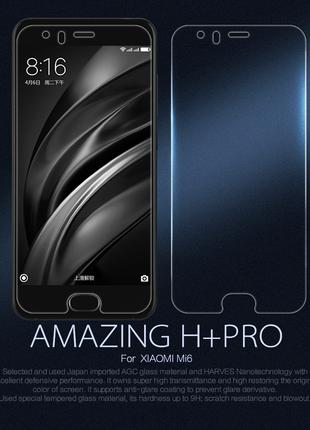 Защитное стекло Nillkin Amazing H+PRO 0.2mm для Xiaomi Mi 6