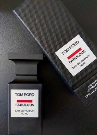 Tom ford fabulous парфюмерная вода 50 мл строго оригинал