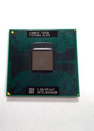 Процессор Intel Core 2 Duo T5250 2 ядра по 1.5GHz Socket P