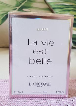 Lancome la vie est belle 50ml парфюмированная вода новая оригинал