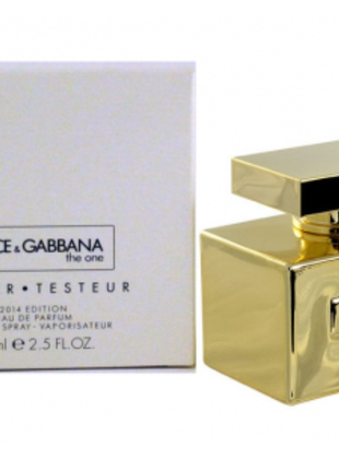 Dolce & gabbana the one gold limited edition 75 мл tester