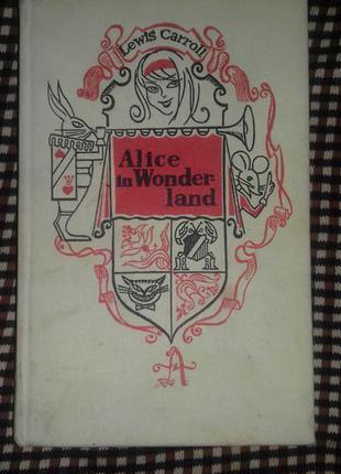 Carroll Alice in Wonderland Алиса в Стране чудес