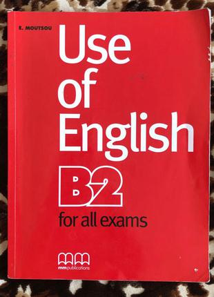 Use of English B2, for all exams