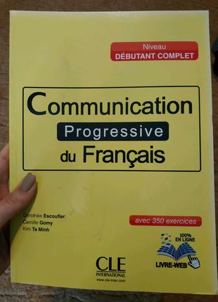 Communication progressive du francais - niveau debutant complet