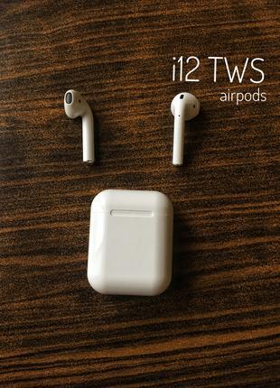 Наушники Bluetooth i12 TWS . Сенсорные кнопки ,  как у AirPods