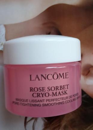 Lancome крио-маска для кожи лица rose sorbet cryo mask
