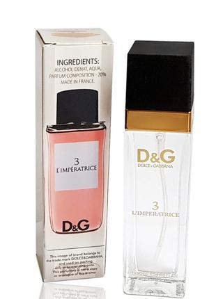 Духи. Dolce & Gabbana 3 L`Imperatrice