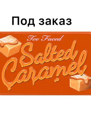 Палетка теней Too Faced - Salted Caramel