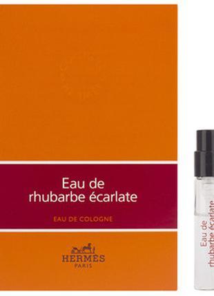 Hermes Eau de Rhubarbe Ecarlate пробник