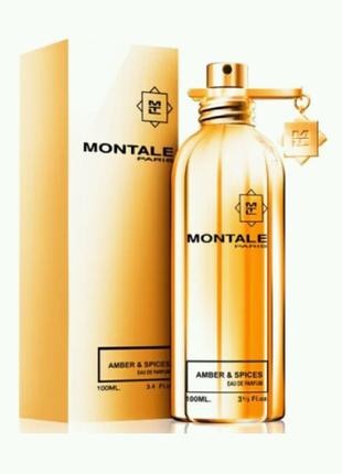 Парфюмированная вода Montale Amber and Spices,100 мл
