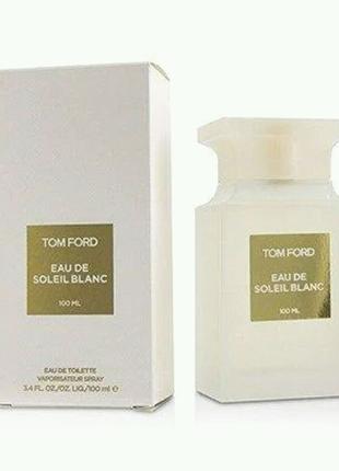 Парфюмерная вода TOM FORD Soleil Blanc, 100 мл