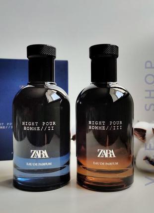 Zara homme night ii  night iii мужские духи парфюмерия туалетн...