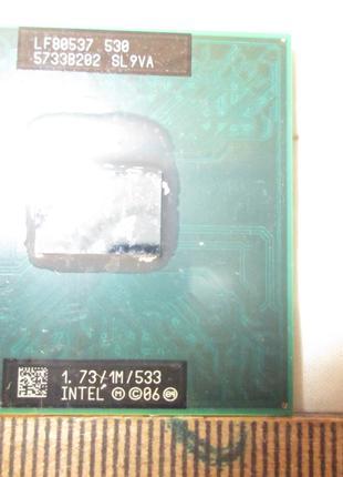 Процессор INTEL 1.73/1M/533 LF80537 530 5733b202 SL 9VA