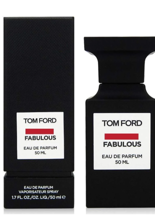 Tom Ford Fabulous Парфюмерная вода 50ml Euro