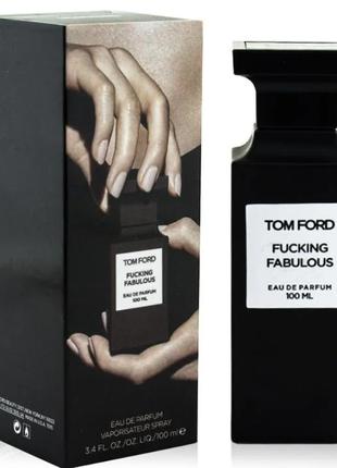 Tom Ford Fucking Fabulous Парфюмерная вода 100ml