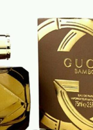 Gucci Gucci Bamboo, женская парфюмированная вода 75 мл.