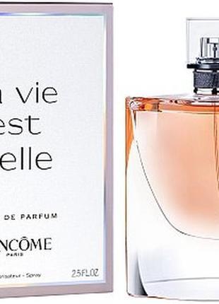 Парфюмированная вода Ланком/Lancome La Vie Est Belle L'Eclat!