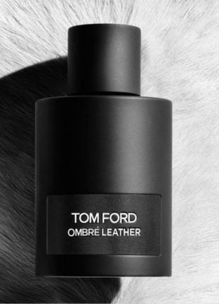 Tom ford ombre leather парфюмированная вода тестер оригин
