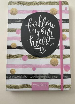 Блокнот follow your heart