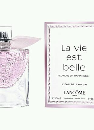 Женская парфюмированная вода Lancome La Vie Est Belle Flowers Of