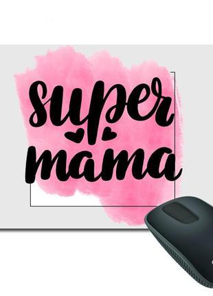 """Коврик для мыши с принтом """"super mama"""""""