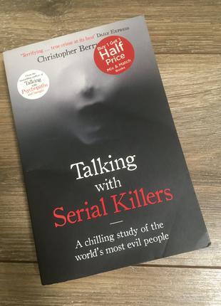 Книга англійською мовою Ch. Berry Talking with Serial Killers