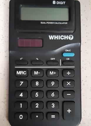 Калькулятор WHICH, 8 Digit, не рабочий.